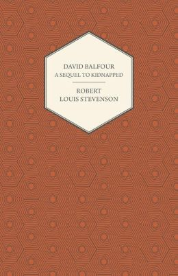 David Balfour - a Sequel to Kidnapped