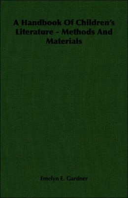 Handbook of Children's Literature - Methods and Materials