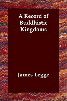 Record of Buddhistic Kingdoms