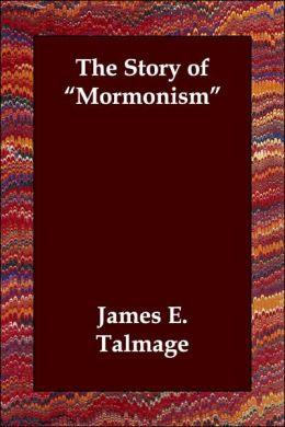 Story of Mormonism