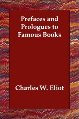 Prefaces and Prologues to Famous Books