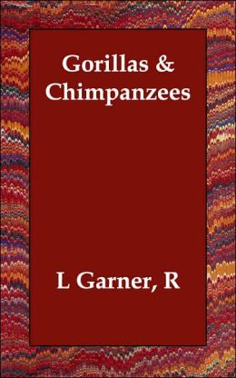 Gorillas & Chimpanzees