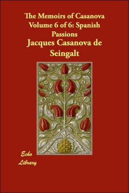 The Memoirs of Casanova: Spanish Passions