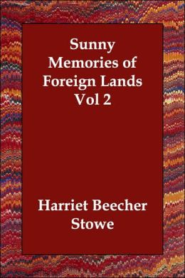 Sunny Memories Of Foreign Lands Vol 2