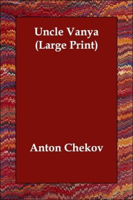Uncle Vanya (Large Print)