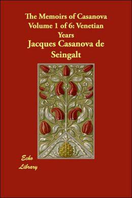 The Memoirs of Casanova: Venetian Years