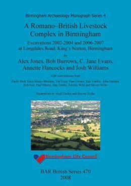 A Romano-British Livestock Complex in Birmingham