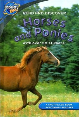 Horses and Ponies (Discovery Kids Series)