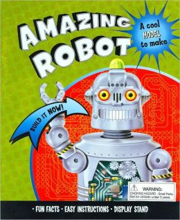 Amazing Robot: Build It Now!