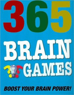 365 Brain Games: Boost Your Brain Power!