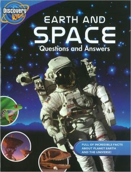 Earth and Space : Questions and Answers