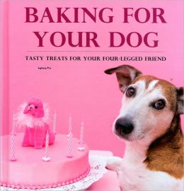 Baking for Your Dog: Tasty Treats for Your Four-Legged Friend