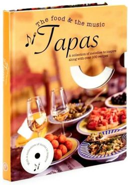 Tapas: The Food and the Music