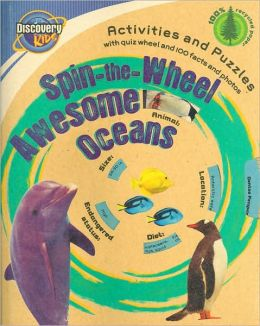 Spin-the-Wheel: Awesome Oceans (Discovery Kids Spin-the-Wheel Series)
