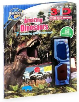 3-D Amazing Dinosaurs (Discovery Kids Series)