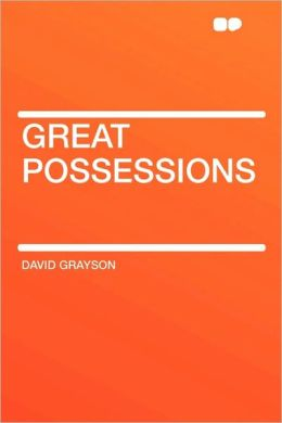 Great Possessions