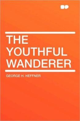 The Youthful Wanderer