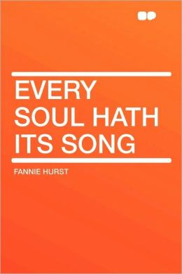 Every Soul Hath Its Song