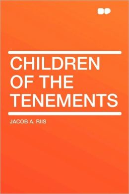 Children Of The Tenements