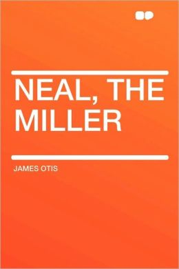 Neal, The Miller