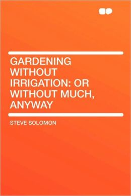 Gardening Without Irrigation