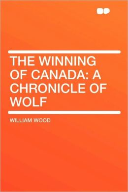 The Winning Of Canada