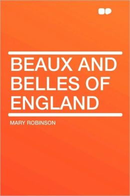 Beaux And Belles Of England