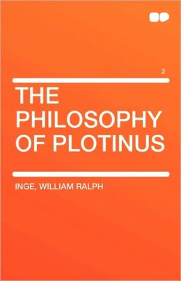 The Philosophy Of Plotinus Vol 2