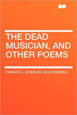 The Dead Musician, and Other Poems