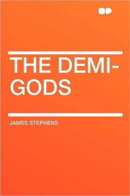 The Demi-gods