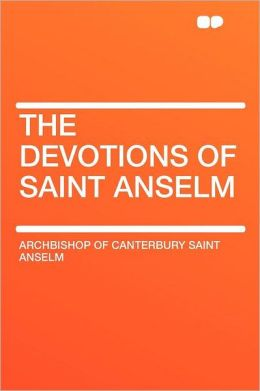 The Devotions of Saint Anselm