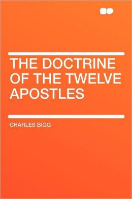 The Doctrine of the Twelve Apostles