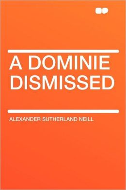A Dominie Dismissed