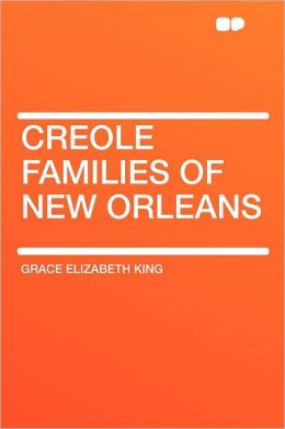 Creole Families of New Orleans