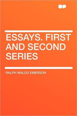 Essays. First and Second Series