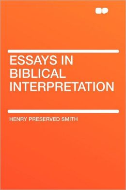 Essays in Biblical Interpretation