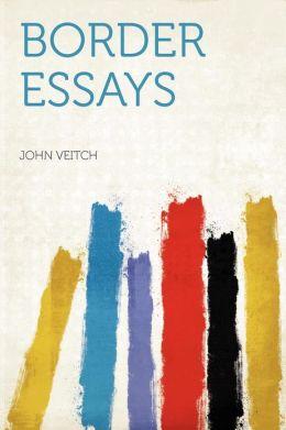 Border Essays