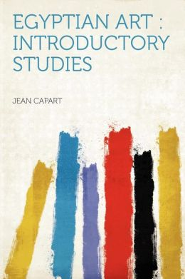 Egyptian Art: Introductory Studies