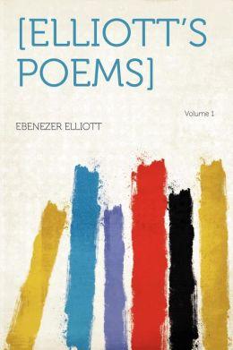 [Elliott's Poems] Volume 1