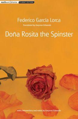 Dona Rosita the Spinster