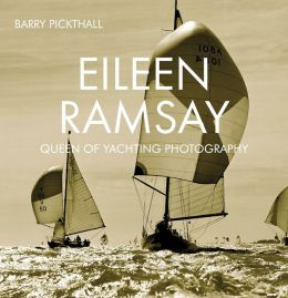 Eileen Ramsay: Queen of Yachting Photography