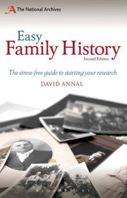 Easy Family History: The Beginner's Guide to Starting Your Research