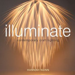 Illuminate: Contemporary Craft Lighting
