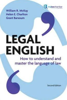 Legal English, 2nd UK edition: How to Understand & Master the Language of Law