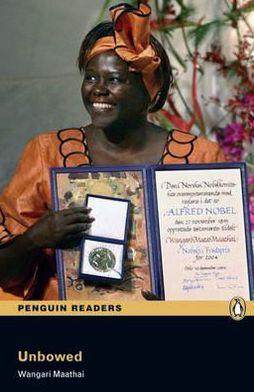 Unbowed. Wangari Muta Maathai