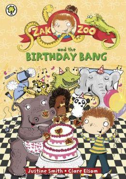 Zak Zoo and the Birthday Bang