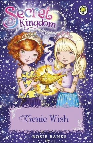 Secret Kingdom: 33: Genie Wish