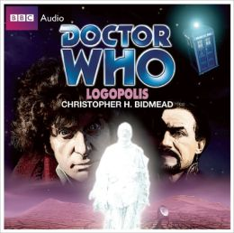Doctor Who: Logopolis: A Classic Doctor Who Novel