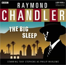 The Big Sleep: A BBC Full-Cast Radio Drama