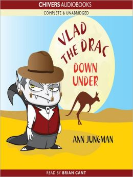 Vlad the Drac Down Under: Vlad the Drac Series, Book 5